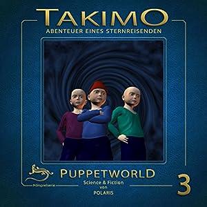 Puppetworld (Takimo 3) Hörspiel
