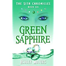 Green Sapphire: The Sita Chronicles - Book Six