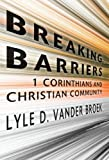 img - for Breaking Barriers : 1 Corinthians and Christian Community book / textbook / text book
