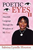 Poetic Eyes II, Sabrina Lynelle Houston, 1434374025