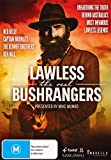 Lawless - Real Bushrangers, The