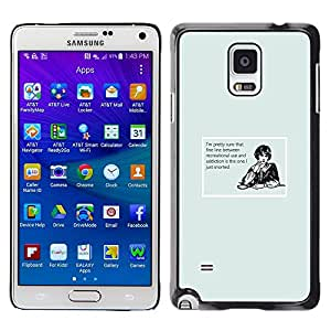 Stuss Case / Funda Carcasa protectora - Addiction Funny Quote Stripe Woman Drugs - Samsung Galaxy Note 4 SM-N910