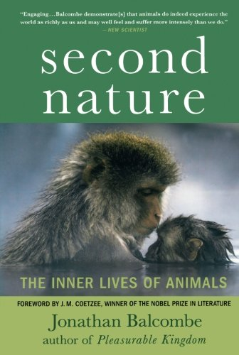 (Second Nature: The Inner Lives of Animals (MacSci))