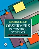 Observers in Control Systems: A Practical Guide