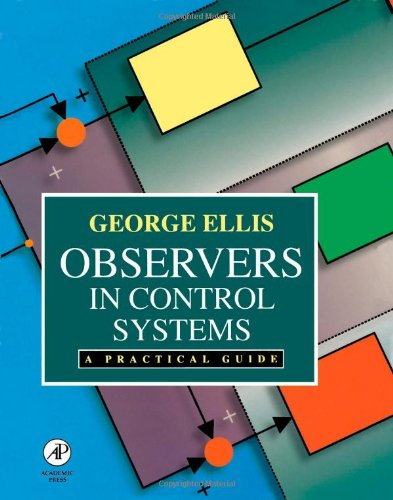 Observers in Control Systems: A Practical Guide by Academic Press