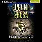 Finding Sheba: An Omar Zagouri Thriller | H. B. Moore