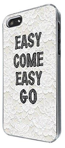 790 - Easy come easy go Design iphone 5 5S Coque Fashion Trend Case Coque Protection Cover plastique et métal