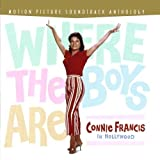 Where The Boys Are: Connie Francis In Hollywood - Motion Picture Soundtrack Anthology by FRANCIS, CONNIE (November 10, 2010) Audio CD