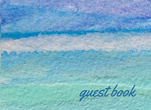 Guest Book: Lined Guestbook With Prompts - For the Beach House, Vacation Home, B&B, Guest Room, Waterfront Condo, or Cottage Rental - Aqua Blue Ocean Waves Cover Design