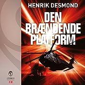 Den brændende platform (Plan B 3) | Henrik Desmond