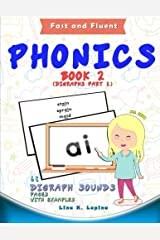 Phonics Flashcards (Digraph Sounds): 68 flash cards with examples (Fast and Fluent: Flashcards Book 2) (Volume 2) Paperback