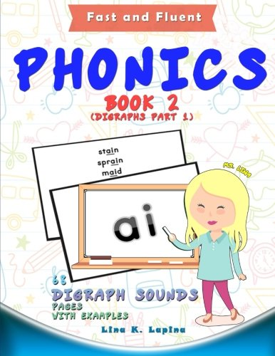 Phonics Flashcards (Digraph Sounds): 68 flash cards with examples (Fast and Fluent: Flashcards Book 2) (Volume 2)