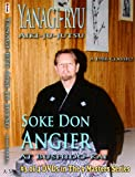 NINE MASTERS 3: Soke Don Angier - Inheritor of YANAGI RYU - CyberMonday Sale Price!