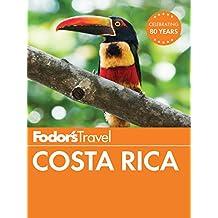 Fodor's Costa Rica (Full-color Travel Guide)