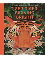 Tiger, Tiger, Burning Bright!: An Animal Poem for Each Day of the Year