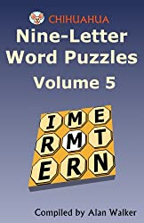 Chihuahua Nine-Letter Word Puzzles Volume 5