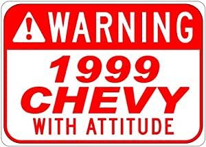 1999 99 CHEVY ASTRO With Attitude Sign - 10 x 14 Inches