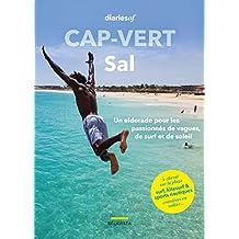 Cap-Vert – Sal: Un eldorado pour les passionnés de vagues, de surf et de soleil (diariesof Cap-Vert) (French Edition)