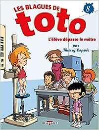 Blagues de Toto T08 L'élève dépasse le mètre DELC.JEUNESSE