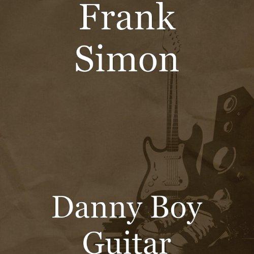 Danny Boy Guitar - Danny Boy Guitar