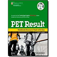 PET Result:: Preliminary English Test Result: Printed Workbook Resource Pack With Key (Preliminary English Test (Pet) Result) - 9780194817202