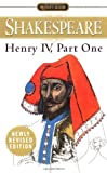 Henry IV, Part 1 (Signet Classics), William Shakespeare, 0451527119