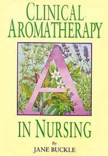(Clinical Aromatherapy in Nursing )