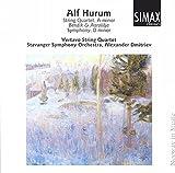Alf Hurum: Vertavo String Quartet, Bendik and Arolilja, Symphony in D minor (Simax) (1998-06-11)