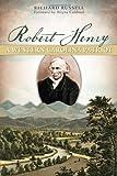 Robert Henry:: A Western Carolina Patriot