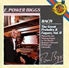 The Great Preludes & Fugues, Vol. 2 by Bach