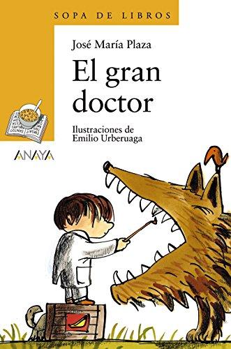 El gran doctor (Sopa de Libros / Soup of Books) (Spanish - 6 Plaza Valley