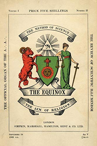 The Equinox: Keep Silence Edition, Vol. 1, No. 2 (Best Aleister Crowley Biography)