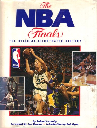 The Nba Finals: The Official Illustrated History