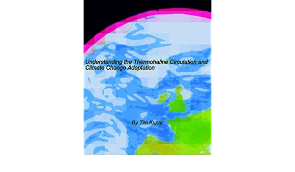 Understanding the Thermohaline Circulation and Climate Change Adaptation