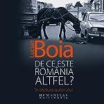 De ce este România altfel?   Lucian Boia