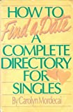 How to Find a Date, C. Mordecai, 0517564041