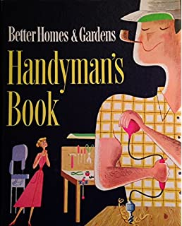 good looking better homes and gardens books. Better Homes and Gardens Handyman s Book  1957 RING Bound 1966 Edition
