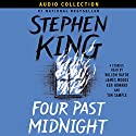 Four Past Midnight Hörbuch von Stephen King Gesprochen von: James Woods, Tim Sample, Willem Dafoe, Ken Howard