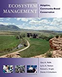 Ecosystem Management: Adaptive, Community-Based Conservation