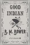 Good Indian by B. M. Bower front cover
