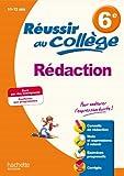 Réussir au collège - Rédaction 6e