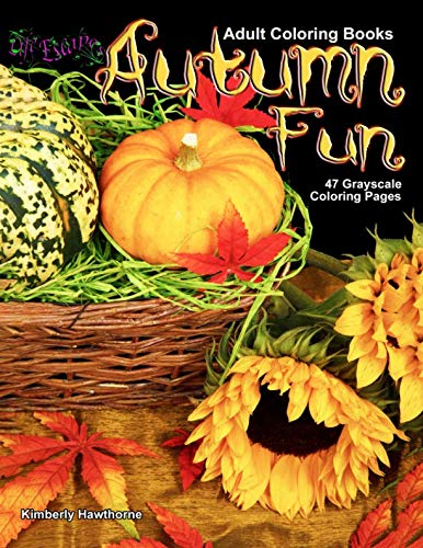 Adult Coloring Books Autumn Fun 47 Grayscale Coloring Pages: Fun Fall season scenes like pumpkins, colorful leaves, scarecrows, gourds, corn, sunflowers and -