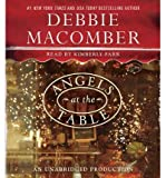 [ [ [ Angels at the Table [ ANGELS AT THE TABLE ] By Macomber, Debbie ( Author )Oct-23-2012 Compact Disc
