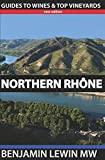 img - for Northern Rhone (Guides to Wines and Top Vineyards) book / textbook / text book