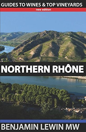 Northern Rhone (Guides to Wines and Top Vineyards) Cotes Du Rhone
