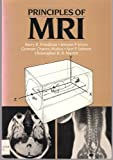 Principles of Magnetic Resonance Imaging, Friedman, Barry R. and Jones, Jerome P., 0070416044