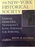 The New-York Historical Society 9780892630042