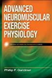 Advanced Neuromuscular Exercise Physiology 1st Edition