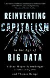 learning with big data - Reinventing Capitalism in the Age of Big Data