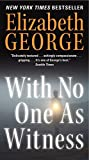 With No One As Witness (A Lynley Novel)